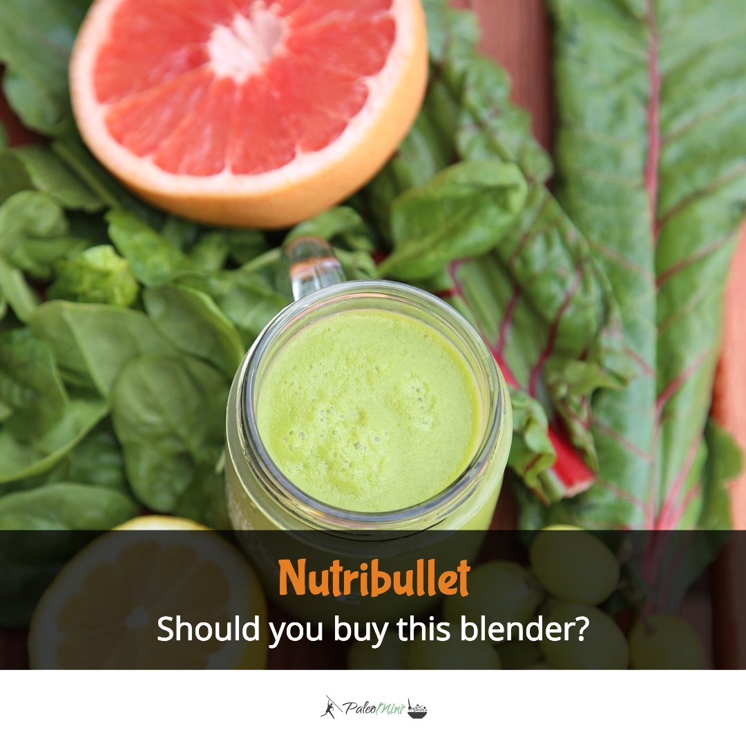 I bought the Nutribullet and this is what happened – a real user review